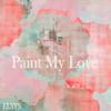 Paint My Love - ELSYS