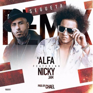 Segueta (Remix) [feat. Nicky Jam] - Single Mp3 Download