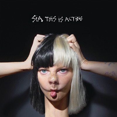 This Is Acting (Japan Version) - Sia