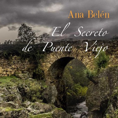 El Secreto de Puente Viejo - Single - Ana Belén