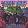 Planet Murk, Swamp Thing