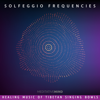 Solfeggio Frequencies - Healing Music of Tibetan Singing Bowls - Meditative Mind
