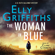 Elly Griffiths - The Woman in Blue: The Dr Ruth Galloway Mysteries 8 (Unabridged)