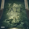 Paid feat Kevin Gates Single