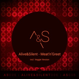 Meatngreet single by alivesilent on apple music meatngreet single m4hsunfo