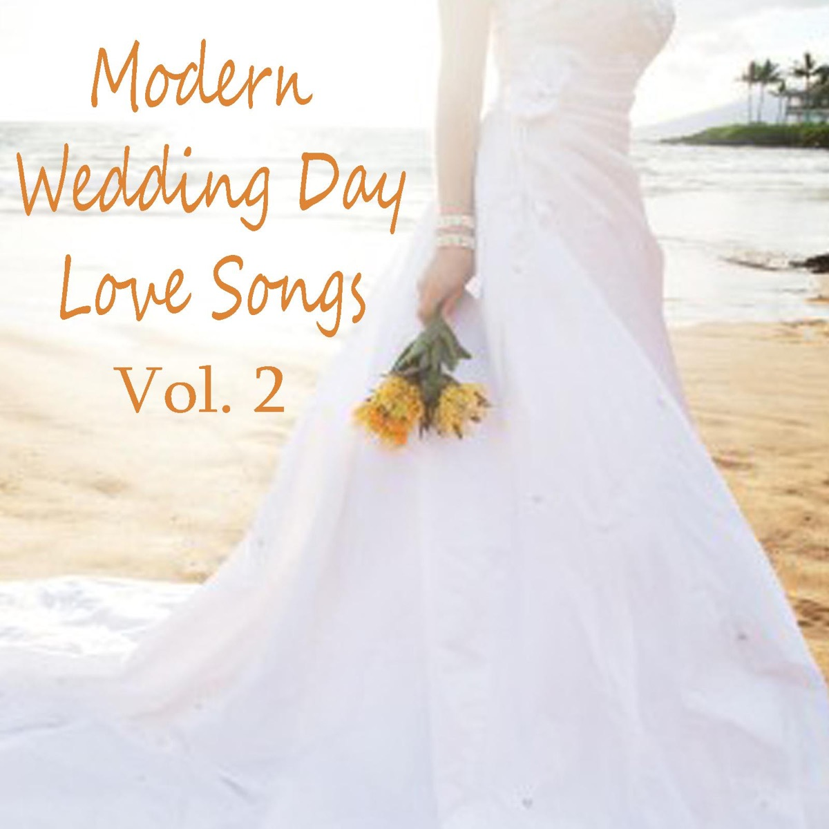Modern Wedding Day Love Songs, Vol  2 Album Cover by The O