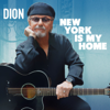 New York Is My Home - Dion