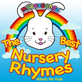 The Best Nursery Rhymes Al For Kids Myvoxsongs