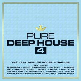 Pure deep house 4 the very best of house garage by for Deep house music songs