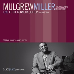 Live at the Kennedy Center, Vol. 2 (feat. The Mulgrew Miller Trio)
