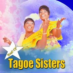 Best of Tagoe Sisters