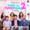 Pyaar Ka Punchnama 2 (Original Motion Picture Soundtrack) - EP