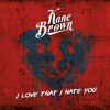 I Love That I Hate You - Single ジャケット写真