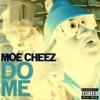 MOE Cheez