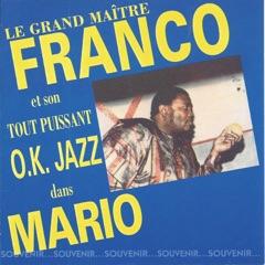 Le grand maître Franco et son T.P.O.K. Jazz dans Mario (Souvenir... souvenir)