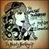 The Gaslight Troubadours - Look Behind You