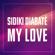 My Love - Sidiki Diabaté