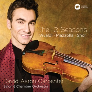 "David Aaron Carpenter, Mihai Marica & Salomé Chamber Orchestra - The Four Seasons, Concerto No. 3 in F Major, RV 293 ""Autumn"": III. Allegro"