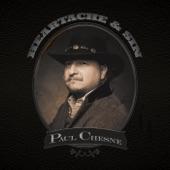 Paul Chesne - Heartache & Sin