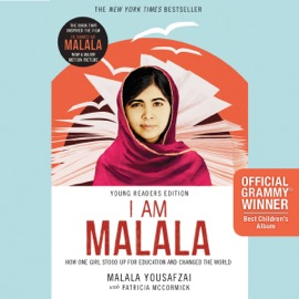 I Am Malala: How One Girl Stood Up for Education and Changed the World (Young Readers Edition) (Unabridged) - Malala Yousafzai & Patricia McCormick mp3 listen download