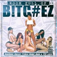 Room Full of Bitchez (feat. Rich Homie Quan & YFN Lucci) - Single Mp3 Download