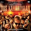 Dus Kahaniyaan Original Motion Picture Soundtrack