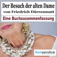 Robert Sasse & Yannick Esters - Der Besuch der alten Dame von Friedrich Dürrenmatt: Eine Buchzusammenfassung artwork