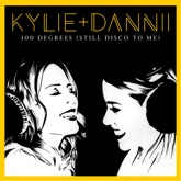 100 Degrees (Still Disco to Me) [with Dannii Minogue] - EP
