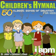 Children's Hymnal: 50 Classic Songs of Devotion For Kids