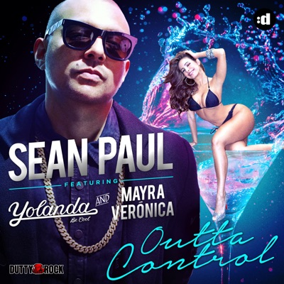 Outta Control (feat. Yolanda Be Cool & Mayra Veronica) - EP - Sean Paul
