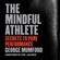George Mumford & Phil Jackson - foreword - The Mindful Athlete: Secrets to Pure Performance (Unabridged)