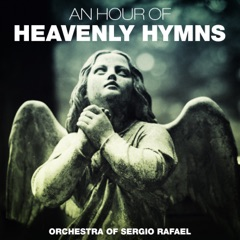An Hour of Heavenly Hymns