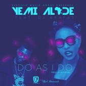 Do as I Do (feat. DJ Arafat)