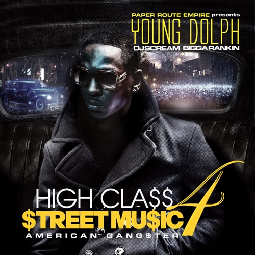 Young Dolph - High Class Street Music 4: American Gangster