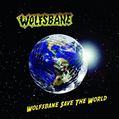 Wolfsbane Save the World - Wolfsbane