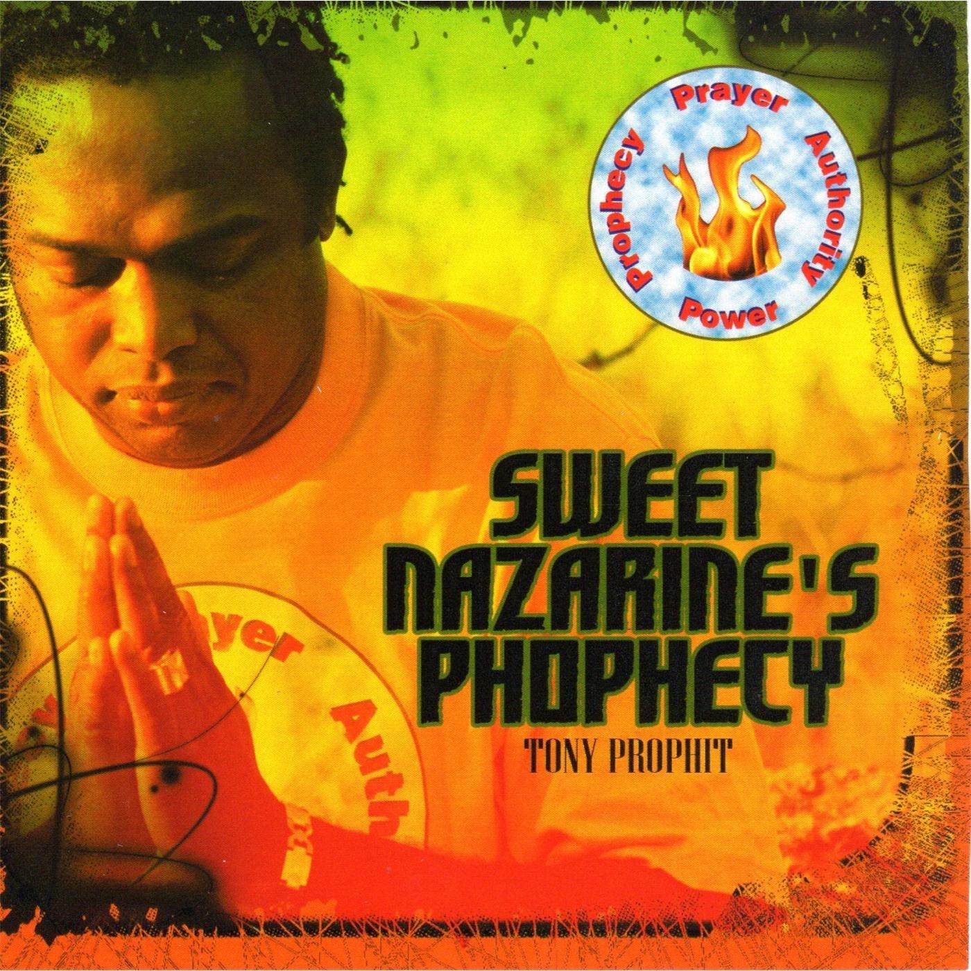 Sweet Nazarine's Phophecy