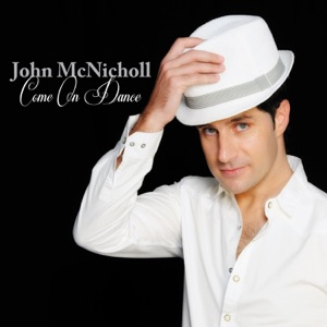 John Mcnicholl - Come on Dance - Line Dance Music
