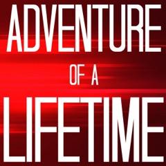 Adventure of a Lifetime (Originally Performed By Coldplay) [Karaoke Version]