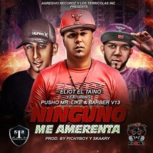 Ninguno Me Amedrenta (feat. Pusho & Barber Viernes 13) - Single Mp3 Download