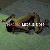 Meds: B-Sides