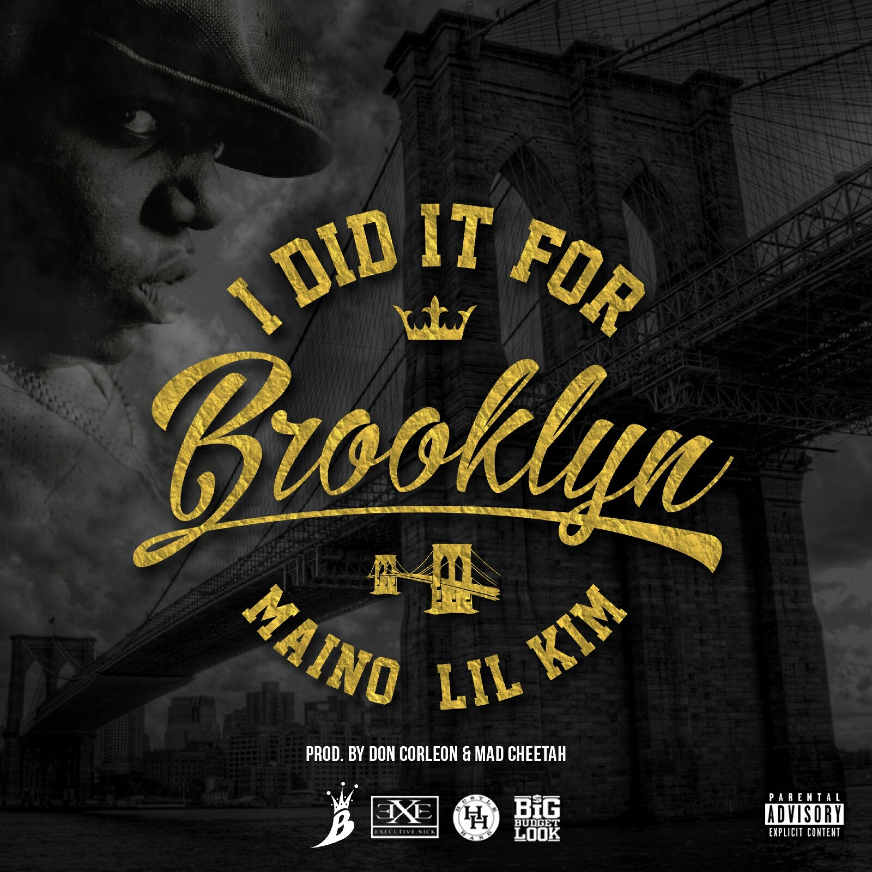 I Did It for Brooklyn (feat. Lil' Kim) - Single