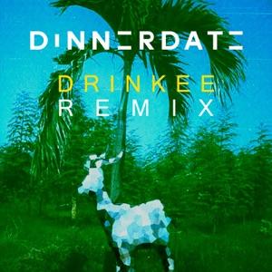 Sofi Tukker - Drinkee (Dinnerdate Remix)
