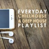 Everyday Chillhouse & Deep House Playlist, 2016