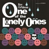 One of the Lonely Ones, Roy Orbison