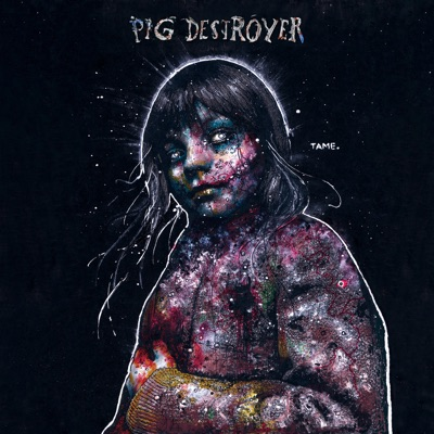 Painter of Dead Girls (Deluxe Edition) - Pig Destroyer