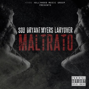Maltrato (feat. Bryant Myers & Larry Over) - Single Mp3 Download