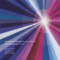 A Ceremony of Carols - Dancing Day