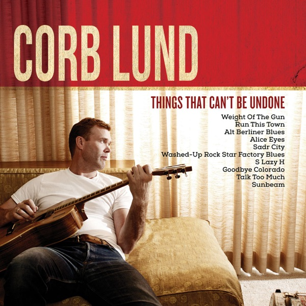 Corb Lund - Washed Up Rock Star Factory Blues