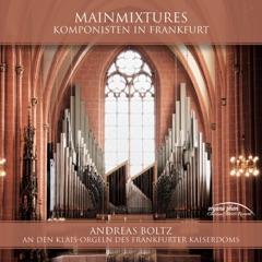 Mainmixtures: Klais Organs of the Kaiserdom in Frankfurt