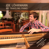 My Traveling Piano - Joe Löhrmann